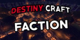 DestinyCraft | Factions | PvP | More!