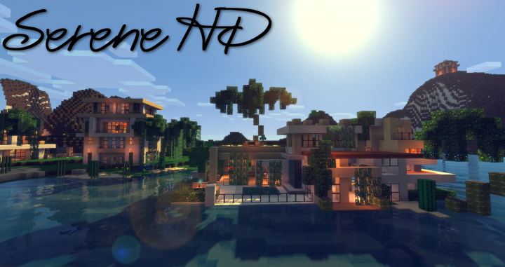 Popular Texture Pack : SERENE HD [1.11] (Realistic)