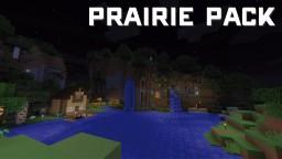 PrairiePack [UPDATE 1.10] Minecraft Texture Pack