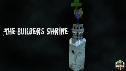 The Builders Shrine - Chunk Challenge Minecraft Map & Project