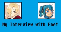 AnimeFan Interviews: My Interview with Ene! Minecraft Blog Post