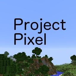 Project Pixel [1.10x] ON HOLD Minecraft