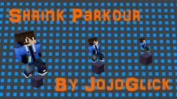Shrink Parkour by JojoGlick Minecraft Map & Project