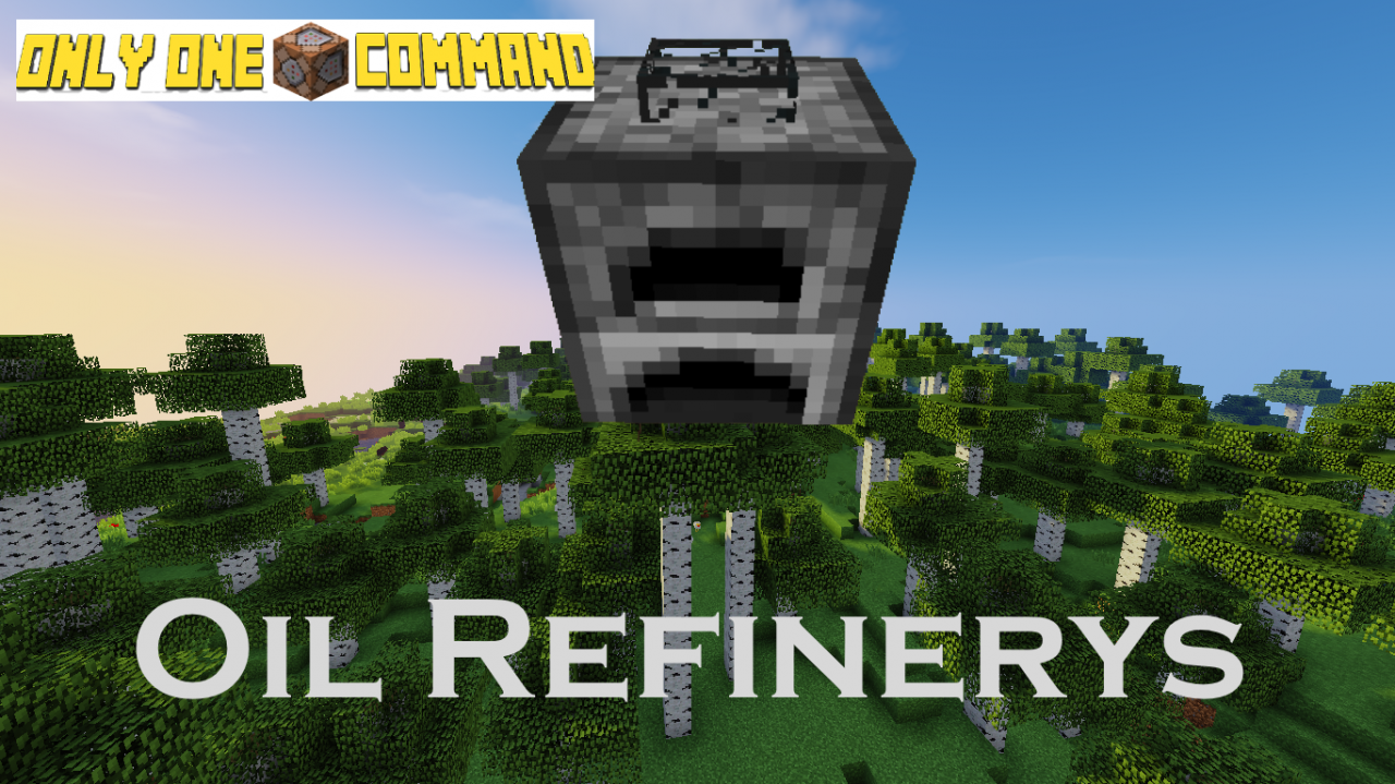Oil Refinerys - Only One Command Minecraft Project