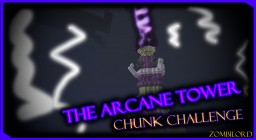 The Arcane Tower - Chunk Challenge Submission Minecraft Project