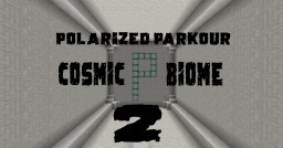Polarized Parkour 2 The Cosmic Biome Minecraft Map & Project