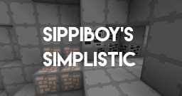Sippiboy's Simplistic Pack V2! Minecraft Texture Pack
