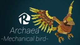 Archaea - Mechanical Bird, free download Minecraft Map & Project