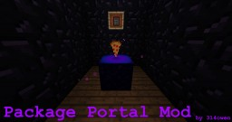 Portal Packages - 1.8 Minecraft Mod