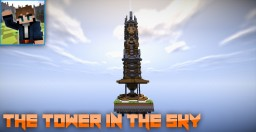 [Contest] The Tower in the Sky Minecraft Map & Project
