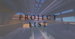 My project list (Free to use for personal inspiration) Minecraft Map & Project