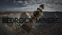 Bedrock Miners - PMC Chunky Challenge [1.10.2] Minecraft Project