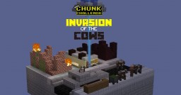 Invasion of the Cows - Chunk Challenge Minecraft Project