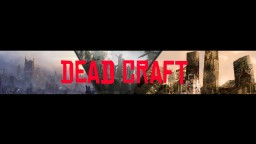 OfficialDeadcraft Crafting Dead Minecraft Server