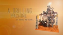 A Drilling Machine Minecraft Map & Project