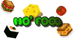 Mo' Food (1.10+) [One Command] Minecraft Map & Project