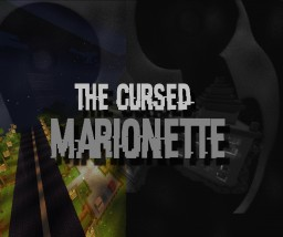 [Horror Map] 1.9.4 | The Cursed Marionette Minecraft