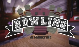 [Minigame] Bowling - in Vanilla Minecraft [1.10.2][40,000+ Downloads] Minecraft Project