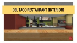 Del Taco Restaurant (Interior) | OR Minecraft Project