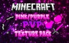 DustStorm Pink/Purple PvP Texture Pack!(1.8)(32x32)
