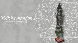 The Witch's Mansion - by Lor3nzL1ke Minecraft Map & Project