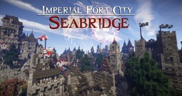 #WeAreConquest - Imperial Port City: Seabridge Minecraft Project