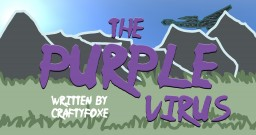 The Purple Virus Minecraft Blog Post