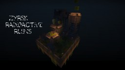 Zyrsk Radioactive Ruins Minecraft Map & Project