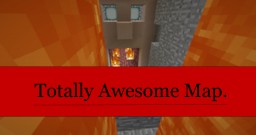 The Totally Awesome Map Minecraft Map & Project