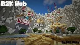 B2K Hub Minecraft Map & Project