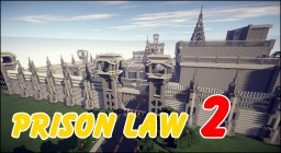 Prison Law 2 Minecraft Map & Project