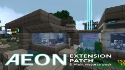 Aeon Extension Patch + Aeon Resource Pack Minecraft Texture Pack