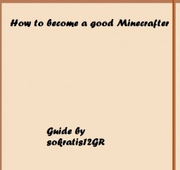 How to become a good Minecrafter Minecraft Blog Post