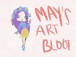 May's Art Blog! Minecraft Blog Post