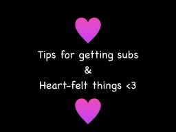Tips for getting subs and heart-felt things Minecraft Blog