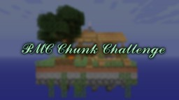 PMC Chunk Challenge [Failed xD] Minecraft Map & Project