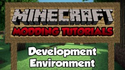 [WIP] Modding Tutorial [Development Environment] [1.7.10] [Part 1] Minecraft Blog