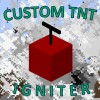 [1.8.9/1.8] Custom TNT Igniter (Discontinued) Minecraft Mod