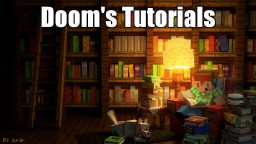 Tutorials on how to enhance your Minecraft Experience Minecraft