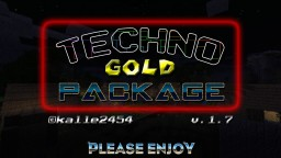 TechnoGoldPackage v1.7 Minecraft Texture Pack