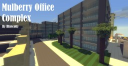 Mulberrry Office Complex- Greenfield Project Minecraft Map & Project