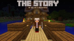 The Story of a Minecrafter (Who pointlessly edits titles) Minecraft Blog Post