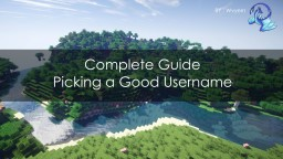 Complete Guide : Picking a Good Username Minecraft Blog Post