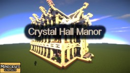 Crystal Hall Manor Minecraft Structures Minecraft Project