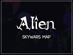 (MAP) SkyWars | -[ ALIEN ]- | 1.9  DOWNLOAD Minecraft Map & Project