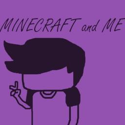 Minecraft and Me Minecraft Blog Post