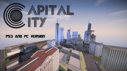 Capital City (PS3 Version) [DOWNLOAD] Minecraft Map & Project