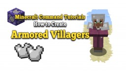 How to Make Villager Armor/ Armored Villagers With Commands Minecraft Blog Post