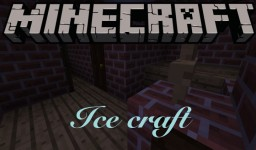 Coldcraft, (Ice age survival map) Minecraft Map & Project