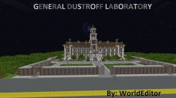General Dustroff Laboratory [ Horror ] Minecraft Project